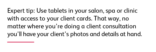 Use client records for consultations in salons, spas and clinics